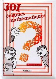 301 énigmes mathématiques de Berrondo-Agrell Marie - fiche descriptive