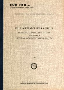 EURATOM-THESAURUS. INDEXING TERMS USED WITHIN EURATOM