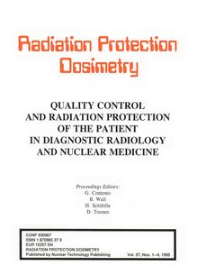 QUALITY CONTROL AND RADIATION PROTECTION OF THE PATIENT IN DIAGNOSTIC RADIOLOGY AND NUCLEAR MEDICINE Vol.57. Proceedings of a Workshop held in Grado, Italy September 29 to October 1 1993