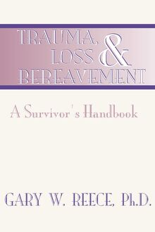 Trauma, Loss and Bereavement