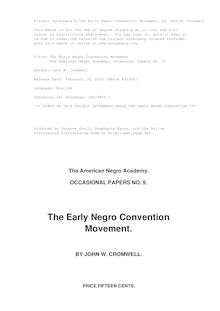 The Early Negro Convention Movement - The American Negro Academy, Occasional Papers No. 9