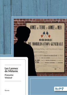 Les Larmes de Mélanie - Françoise Vielzeuf