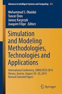 Simulation and Modeling Methodologies, Technologies and Applications