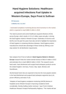 Hand Hygiene Solutions: Healthcare-acquired Infections Fuel Uptake in Western Europe, Says Frost & Sullivan
