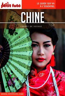 Chine 2016 Carnet Petit Futé (avec cartes, photos + avis des lecteurs) de Dominique Auzias, Jean-Paul Labourdette - fiche descriptive