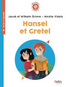 Hansel et Gretel de Amélie Videlo, Jacob et - fiche descriptive