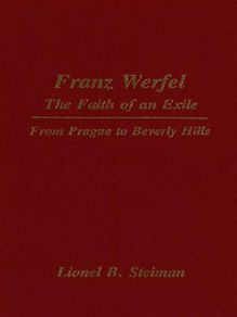 Franz Werfel: The Faith of an Exile
