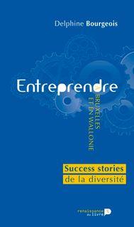 Entreprendre à Bruxelles et en Wallonie - Delphine Bourgeois