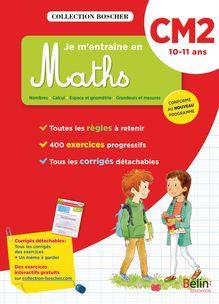 Je m'entraîne en maths CM2 - Cahier