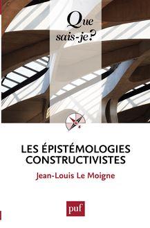 Les épistémologies constructivistes de Jean-Louis Le Moigne - fiche descriptive