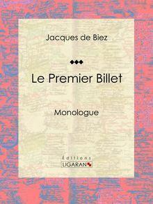 Le Premier Billet de Jacques de Biez, Ligaran - fiche descriptive