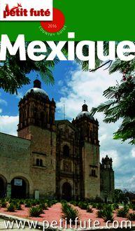 Mexique 2016 Petit Futé (avec cartes, photos + avis des lecteurs) de Dominique Auzias, Jean-Paul Labourdette - fiche descriptive