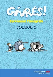 Lire Les Givrés - intégrale 3 de Madaule