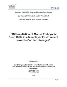 Differentiation of mouse embryonic stem cells in a monolayer environment towards cardiac lineages [Elektronische Ressource] / vorgelegt von Oliver Wernet