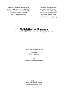 Validation of runway [Elektronische Ressource] : an operant model developed to detect reinforcing effects in rats / written by Philipp Harbig