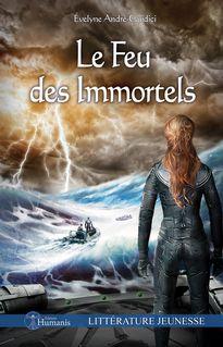 Le Feu des Immortels - Évelyne André-Guidici