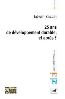 25 ans de développement durable, et après ? - Edwin Zaccai