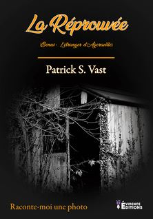 La réprouvée - Patrick Vast
