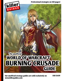 World of Warcraft Burning Crusade Guide (Unofficial)