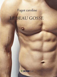 LE BEAU GOSSE - Fagot Caroline