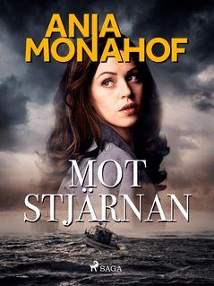 Mot stjärnan - Ania Monahof