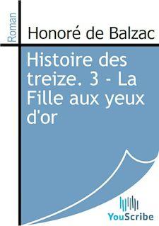 Histoire des treize. 3 - La Fille aux yeux d'or de Honoré de Balzac - fiche descriptive