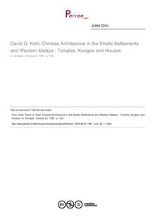 David G. Kohl, Chinese Architecture in the Straits Settlements and Western Malaya : Temples, Kongsis and Houses  ; n°1 ; vol.33, pg 185-185