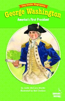 Easy reader biographies : George Washington - America's First President