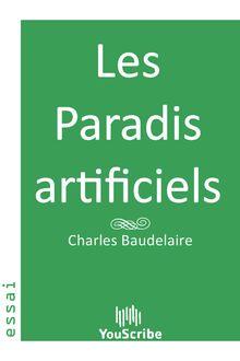 Les Paradis artificiels de Charles  Baudelaire - fiche descriptive