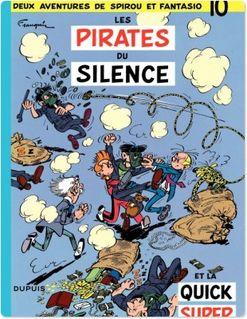 Spirou et Fantasio - Tome 10 - LES PIRATES DU SILENCE - Franquin