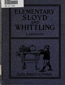 Elementary sloyd and whittling : with drawings and working directions