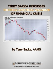 Terry Sacka Discusses The Third And Final Warning Of Financial Crisis In Part 4 Of The Shemitah Series