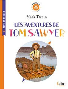 Lire Les aventures de Tom Sawyer de Christophe Swal, Mark Twain