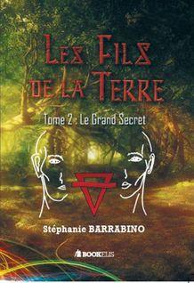Les fils de la Terre (Tome 2) - Stéphanie BARRABINO