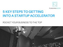 5 Steps to Getting Into a Startup Accelerator