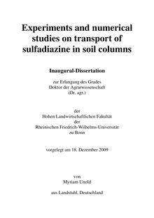 Experiments and numerical studies on transport of sulfadiazine in soil columns [Elektronische Ressource] / von Myriam Unold