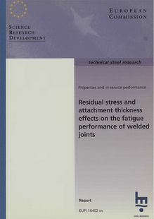 Residual stress and attachment thickness effects on the fatigue performance of welded joints