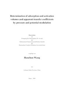 Determination of adsorption and activation volumes and apparent transfer coefficients by pressure and potential modulation [Elektronische Ressource] / vorgelegt von Hanchun Wang