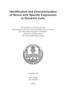 Identification and characterization of genes with specific expression in dendritic cells [Elektronische Ressource] / vorgelegt von Sven Heinz