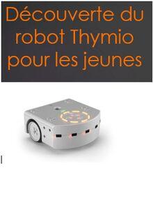 Apprendre le code à des jeunes grâce au robot Thymio