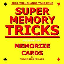 Super Memory Tricks, Memorize Cards