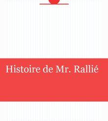 Histoire de Mr. Rallié
