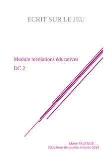 EJE : DC2 - Ecrits sur le jeu - Modules médiations éducatives - helene benoit