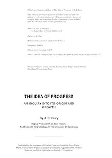 The Idea of Progress - An inguiry into its origin and growth