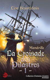 Mandrille - Lise Bourdelais