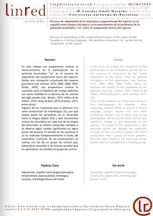 "Proceso de adquisición de la naturaleza composicional del aspecto en el español como lengua extranjera: el reconocimiento de la incidencia de la partícula terminativa ""se"" sobre el componente léxico del aspecto (Process of acquisition of the compositional nature of the aspect in the Spanish as a foreign language: the incidence of particle ""se"" on the lexical component of the aspect)"