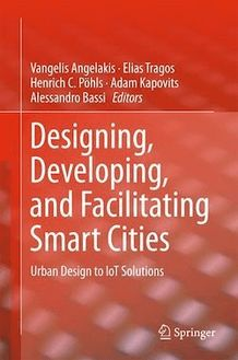 Designing, Developing, and Facilitating Smart Cities
