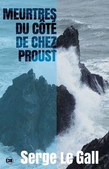 Meurtres du côté de chez Proust de Serge Le Gall - fiche descriptive