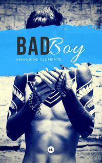 Bad boy - Amandine Clemente