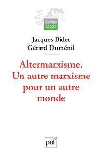 Altermarxisme - Gérard Duménil, Jacques Bidet